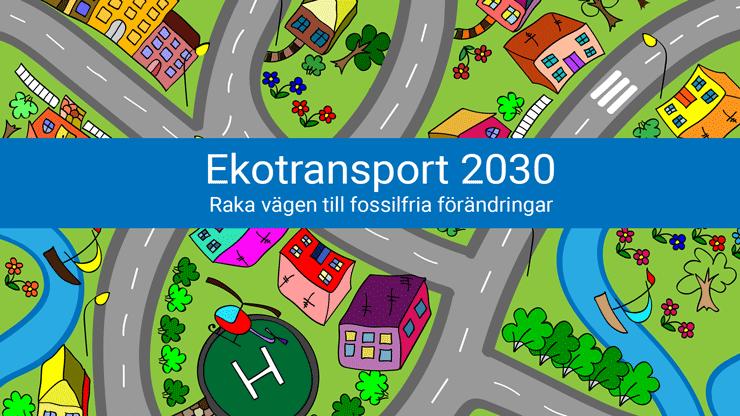Ekotransport 2030, Stockholm